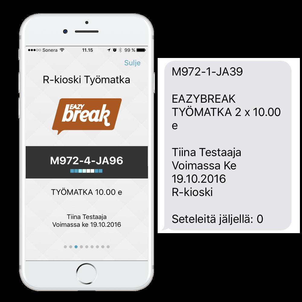 Eazybreak Työmatkaseteli mobiiliapplikaatiolla & SMS-viestillä tilattuna